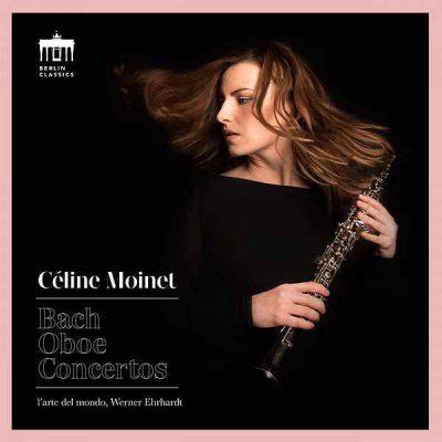 Celine Moinet Bach Oboe Concertos l'arte del mundo Werner Ehrhardt